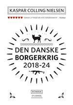 Den danske borgerkrig 2018-24 (Gyldendal paperback)