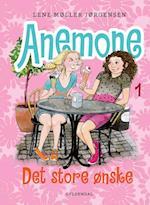 Anemone - det store ønske (Anemone, nr. 1)