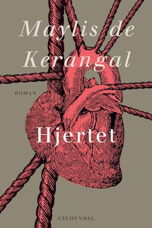Hjertet af Maylis de Kerangal