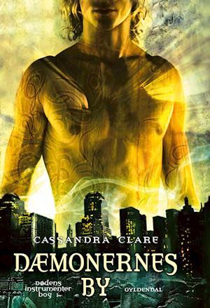 Dødens instrumenter 1 - Dæmonernes by af Cassandra Clare