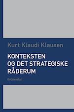 Konteksten og det strategiske råderum
