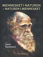 Mennesket i naturen - naturen i mennesket af Søren Rasmussen