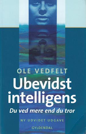 Ubevidst intelligens af Ole Vedfelt