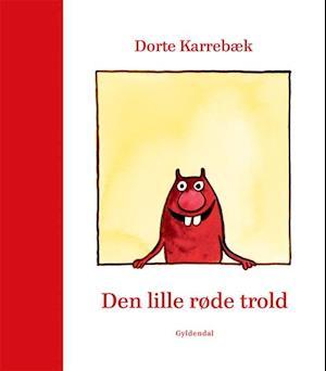 Den lille røde trold af Dorte Karrebæk