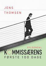 Kommissærens første 100 dage af Jens Thomsen