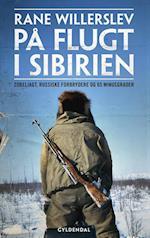På flugt i Sibirien af Rane Willerslev