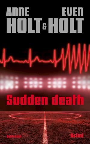 Sudden death af Anne Holt