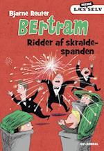 Bertram - ridder af skraldespanden (Bertram Læs mere selv, nr. 3)