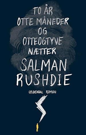 To år, otte måneder og otteogtyve nætter af Salman Rushdie