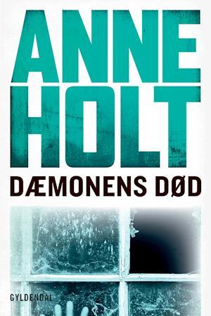 Dæmonens død af Anne Holt
