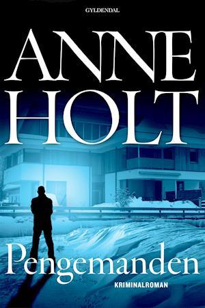 Pengemanden af Anne Holt