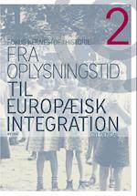Fra oplysningstid til europæisk integration (Fokus - kernestof i historie)