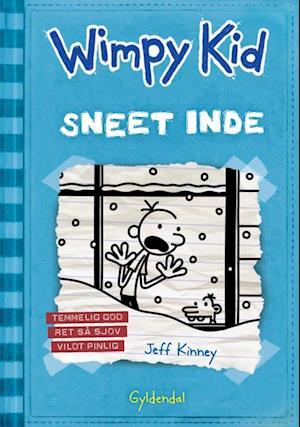 Wimpy Kid- Sneet inde af Jeff Kinney