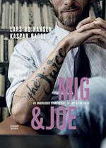 Mig & Joe