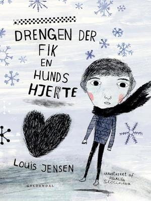 Drengen der fik en hunds hjerte af Louis Jensen