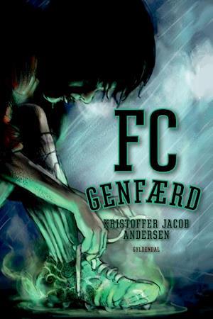 FC Genfærd af Kristoffer Jacob Andersen