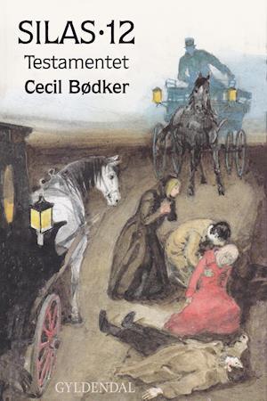 Silas 12 - Testamentet af Cecil Bødker, Cecil Bødker