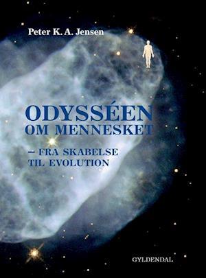 Bog, indbundet Odysséen om mennesket af Peter K. A. Jensen