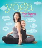 Yoga for børn - og deres voksne