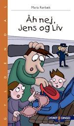 Åh nej, Jens og Liv (Lydret læsebog 2)