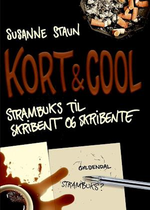 Kort & cool af Susanne Staun