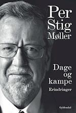Dage og kampe af Per Stig Møller