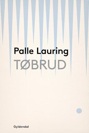Tøbrud af Palle Lauring