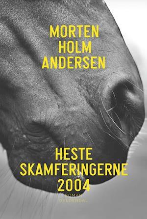 Bog, hæftet Hesteskamferingerne 2004 af Morten Holm Andersen