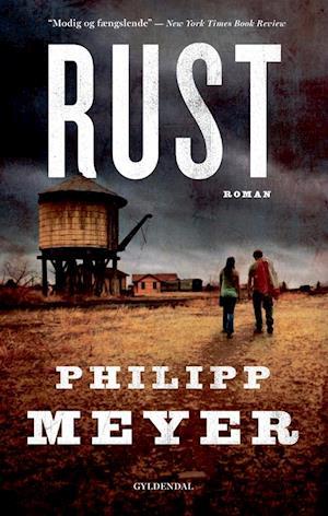 Bog, hæftet American Rust af Philipp Meyer