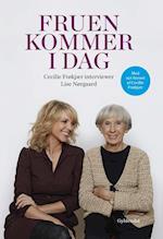 Fruen kommer i dag. Cecilie Frøkjær interviewer Lise Nørgaard af Cecilie Frøkjær, Lise Nørgaard