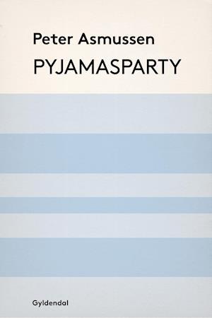 Pyjamasparty af Peter Asmussen