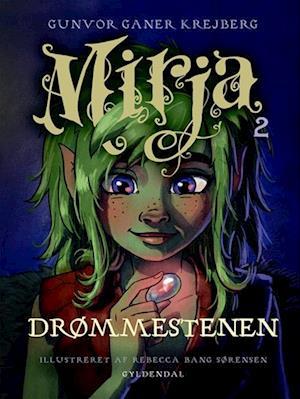 Bog, indbundet Mirja 2 - Drømmestenen af Gunvor Ganer Krejberg