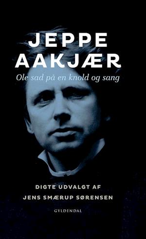 Ole sad på en knold og sang af Jeppe Aakjær