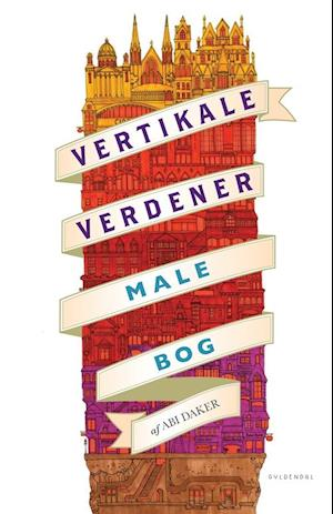 Bog, hæftet Vertikale verdener af Abi Daker