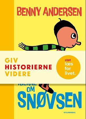 Bog, indbundet Alle historierne om snøvsen af Benny Andersen