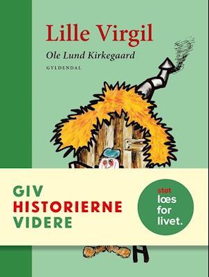 Bog, indbundet Lille Virgil af Ole Lund Kirkegaard