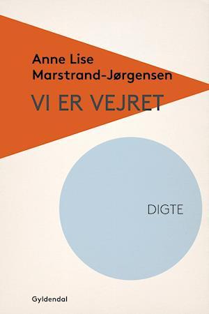 Vi er vejret af Anne Lise Marstrand-Jørgensen