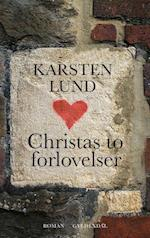 Christas to forlovelser