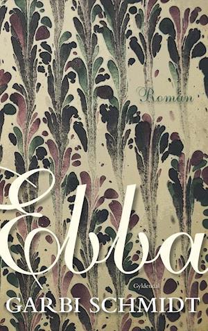 Bog, hæftet Ebba af Garbi Schmidt