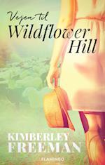 Vejen til Wildflower Hill af Kimberley Freeman