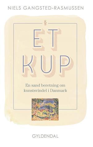 Bog, indbundet Et kup af Niels Gangsted-Rasmussen