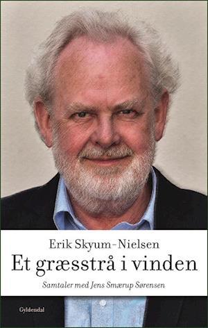 Bog, hæftet Et græsstrå i vinden af Erik Skyum-Nielsen