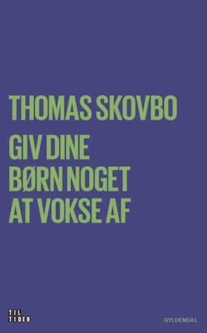 Bog, hæftet Børn på egne ben af Thomas Skovbo