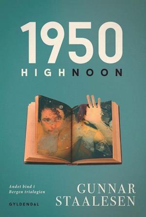 Bog, paperback 1950 High Noon af Gunnar Staalesen