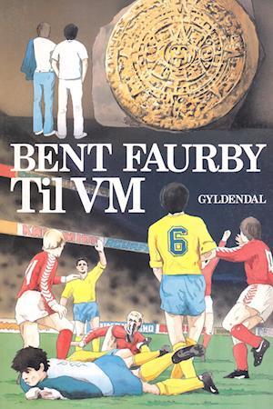 Til VM af Bent Faurby