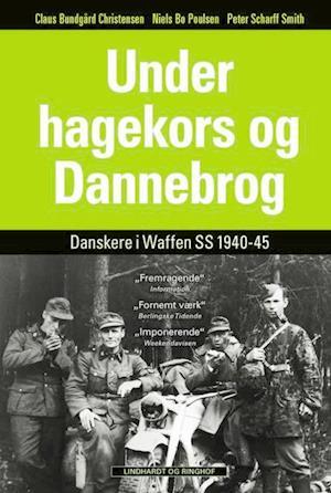 Bog, hardback Under hagekors og Dannebrog af Claus Bundgård Christensen