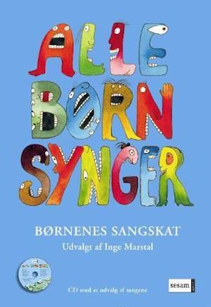 Alle børn synger af Inge Marstal