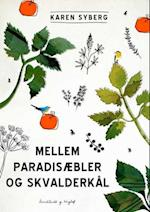 Mellem paradisæbler og skvalderkål
