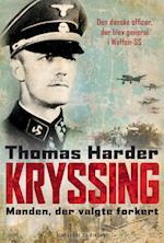 Kryssing - manden, der valgte forkert