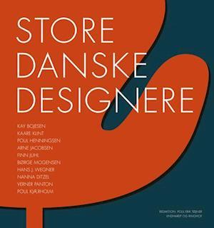 Store danske designere af Lars Hedebo Olsen, Erik Steffensen, Carsten Thau